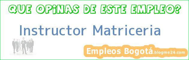 Instructor Matriceria