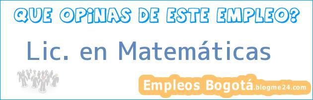 Lic. en Matemáticas