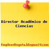 Director Académico de Ciencias