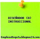 DISEÑADOR (A) INSTRUCCIONAL