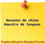 Docente de chino Maestro de lenguas