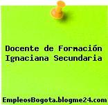 Docente de Formación Ignaciana Secundaria