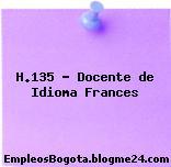 H.135 – Docente de Idioma Frances
