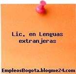 Lic. en Lenguas extranjeras