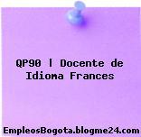 QP90 | Docente de Idioma Frances